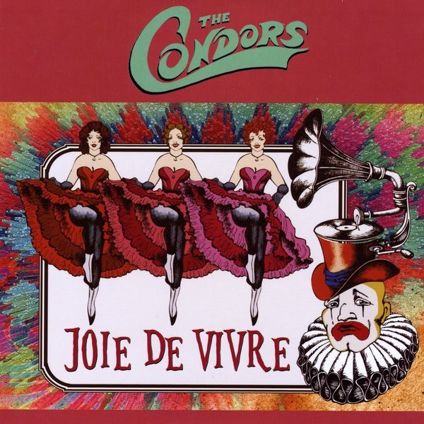 Joie De Vivre by The Condors